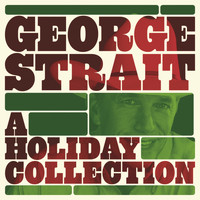 George Strait - A Holiday Collection