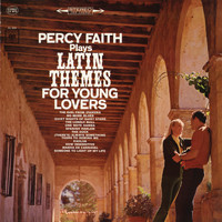 Percy Faith - Latin Themes for Young Lovers