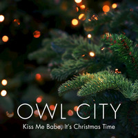 Owl City - Kiss Me Babe, It's Christmas Time