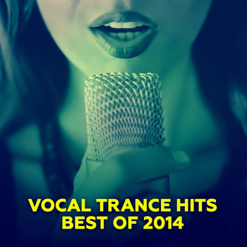 Various Artists - Vocal Trance Hits - Best Of 2014
