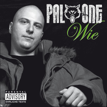 Pal One - Wie (Explicit)