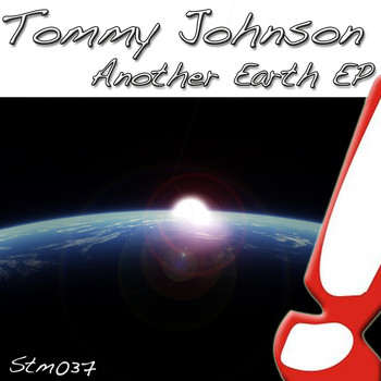 Tommy Johnson - Another Earth EP