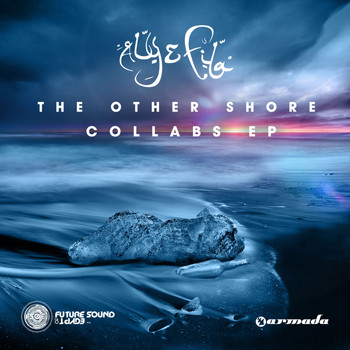 Aly & Fila - The Other Shore - Collabs EP
