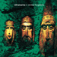 Ultramarine - United Kingdoms (Expanded Edition)