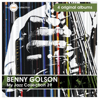 Benny Golson - My Jazz Collection 39 (4 Albums)