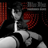Miss Djax - Forbidden Dance