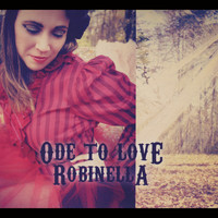 RobinElla - Ode to Love