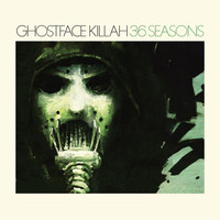 Ghostface Killah - 36 Seasons (Explicit)