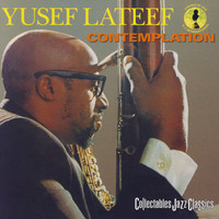 Yusef Lateef - Contemplation