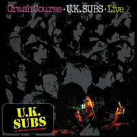 UK Subs - Crash Course (Live)