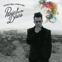 Panic! At The Disco - Too Weird to Live, Too Rare to Die! (Explicit)