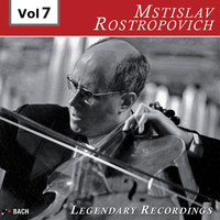 Mstislav Rostropovich - Legendary Recordings, Vol. 7 (Live)