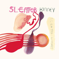 Sleater-kinney - One Beat (Remastered)