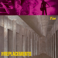 The Replacements - Tim