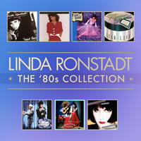 Linda Ronstadt - The 80's Studio Album Collection
