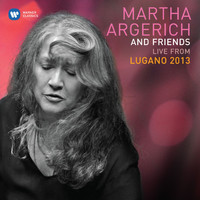 Martha Argerich - Martha Argerich & Friends Live at the Lugano Festival 2013