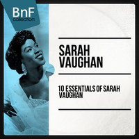 Sarah Vaughan - 10 Essentials of Sarah Vaughan