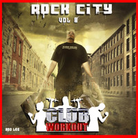 Rod Lee - Rock City Vol. 8 Club Workout