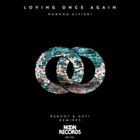 Romano Alfieri - Loving Once Again (Remixes)