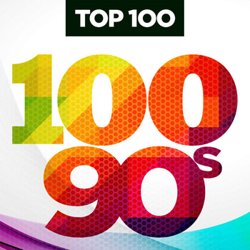 Various Artists - Top 100 90s (Explicit)