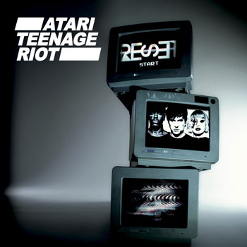 Atari Teenage Riot - Reset (Explicit)