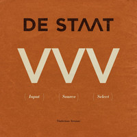 De Staat - Input Source Select (Vinticious Versions)