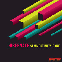 Hibernate - Summertime's Gone