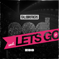 ItaloBrothers - P.O.D. / Let's Go EP