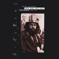Allen Ginsberg - Holy Soul Jelly Roll (Explicit)
