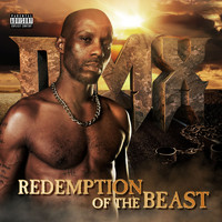 DMX - Redemption of The Beast