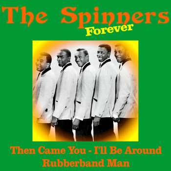 The Spinners - The Spinners Forever