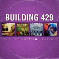 Building 429 - Building 429: The Ultimate Collection