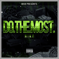 Niko - Do the Most - Single