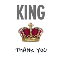 King - Thank You