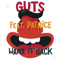 Guts - Want It Back - EP