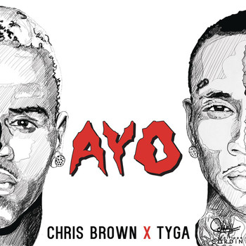 Chris Brown X Tyga - Ayo (Explicit)