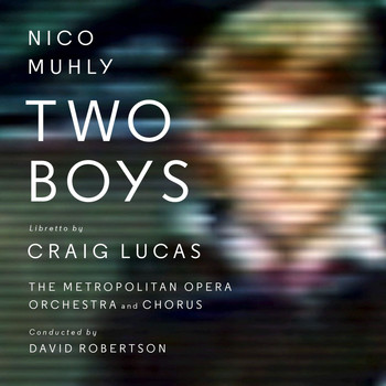 Nico Muhly - Two Boys