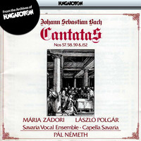 Pal Nemeth - Bach: Cantatas Nos. 57, 58, 59 and 152