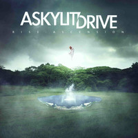 A Skylit Drive - Rise: Ascension