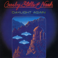 Crosby, Stills & Nash - Daylight Again