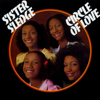 Sister Sledge - Circle Of Love