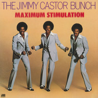 The Jimmy Castor Bunch - Maximum Stimulation (1)