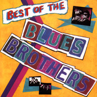 The Blues Brothers - The Best of The Blues Brothers