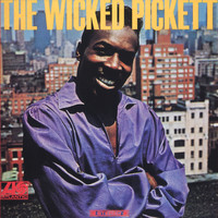 Wilson Pickett - The Wicked Pickett