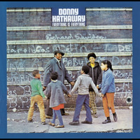 Donny Hathaway - Everything Is Everything