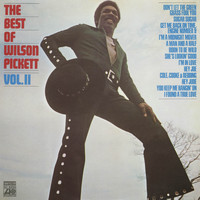 Wilson Pickett - The Best Of Wilson Pickett, Volume II