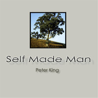 Peter King - Self Made Man