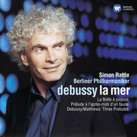 Sir Simon Rattle - Debussy: La mer & Orchestral Works