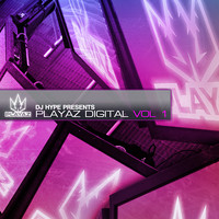 DJ Hype - Playaz Digital Vol 1
