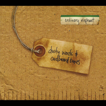 Ordinary Elephant - Dusty Words & Cardboard Boxes